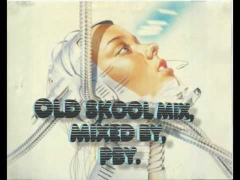 Old Skool Mix, mixed by, PBY.