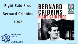 Right Said Fred - Bernard Cribbins 1962 HQ Lyrics MusiClypz