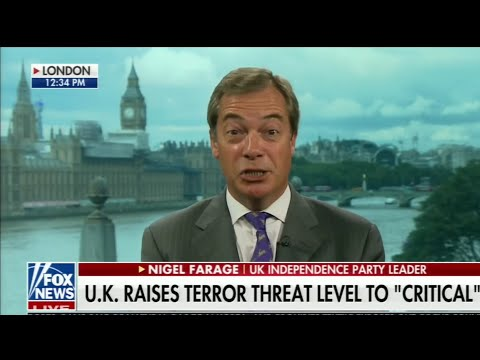 Nigel Farage: I've been saying for years that we have a fifth column living within our society