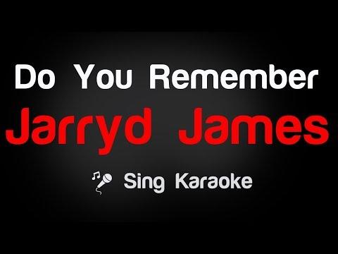 Jarryd James - Do You Remember Karaoke Lyrics