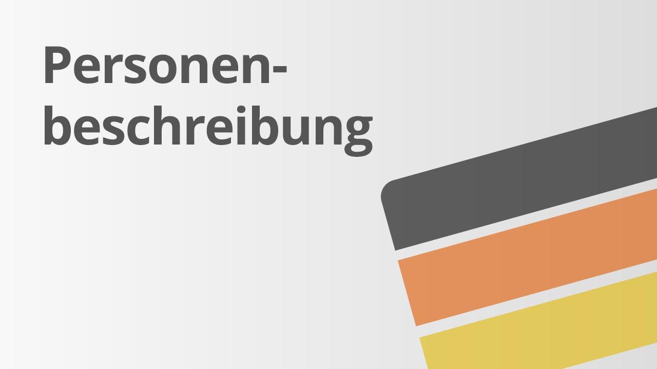 Deutsch: Personenbeschreibung   Deutsch   Textsorten und Aufsatz ...