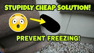 $1 Solution to prevent frozen outside faucet and pipes! Freezing and Ice protection