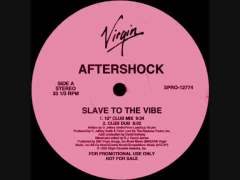 Aftershock - Slave To The Vibe (Club Dub) 1993