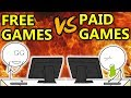 Free Games VS Paid Games