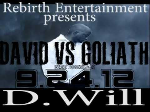 D.Will  David Vs Goliath Album Free Download 9.24.12 : Go Hard (For My Jesus) Feat Hub