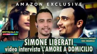 Simone Liberati, intervista L'amore a domicilio: «film dice tanto sulla vita di tutti»