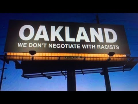 Oakland We Don't Negotiate With Racists Billboard Is Trending As Instagram Post As Of June 23 2020