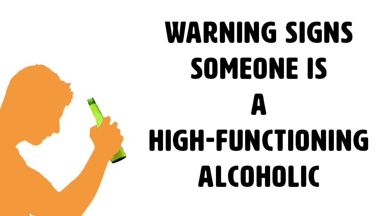 how to tell if someone is a high functioning alcoholic