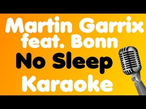 Martin Garrix • No Sleep (feat. Bonn) • Karaoke