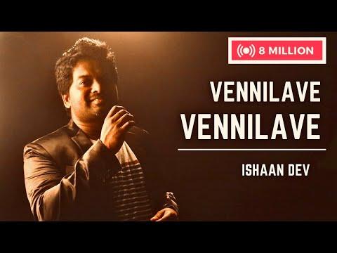 VENNILAVE VENNILAVE  |REPRISE| ISHAAN DEV|A R RAHMAN