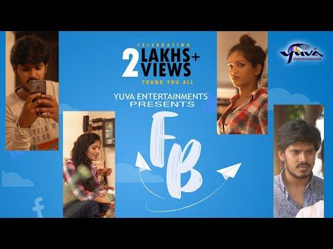 """FB"" (Facebook)      Romantic Telugu Short Film 2019    Yuva Entertainments"