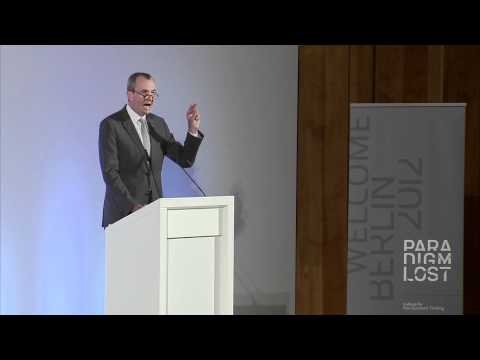 Welcome Remarks at INET's Paradigm Lost Conference, Berlin 2012