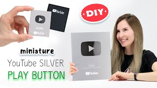 DIY Miniature Silver play button | Unboxing YouTube Silver play button #YouTubeCreatorAwards