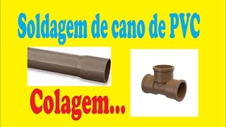 Como colar cano de PVC Confira DESCOMPLICANDO COM THIAGO