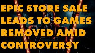 Let's Talk About How Epic Games Pissed Everyone Off With Its Epic Store Mega Sale