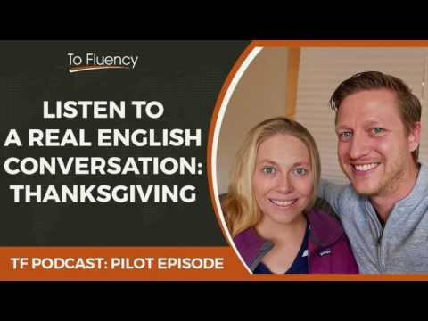 Learn English Podcast: Real English Conversation (Talking About Thanksgiving)