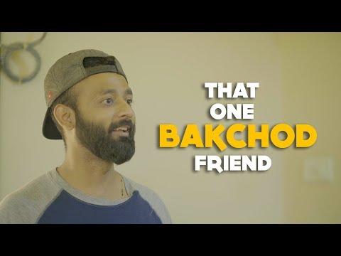 BYN : That One Bakchod Friend