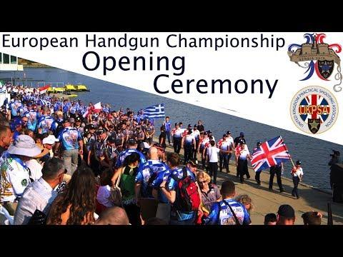 European Handgun Championship - Opening Ceremony