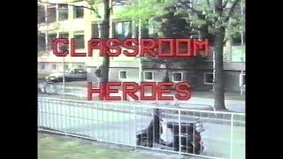 Classroom Heroes 1990