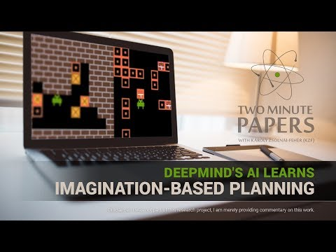 DeepMind's AI Learns Imagination-Based Planning | Two Minute Papers #178