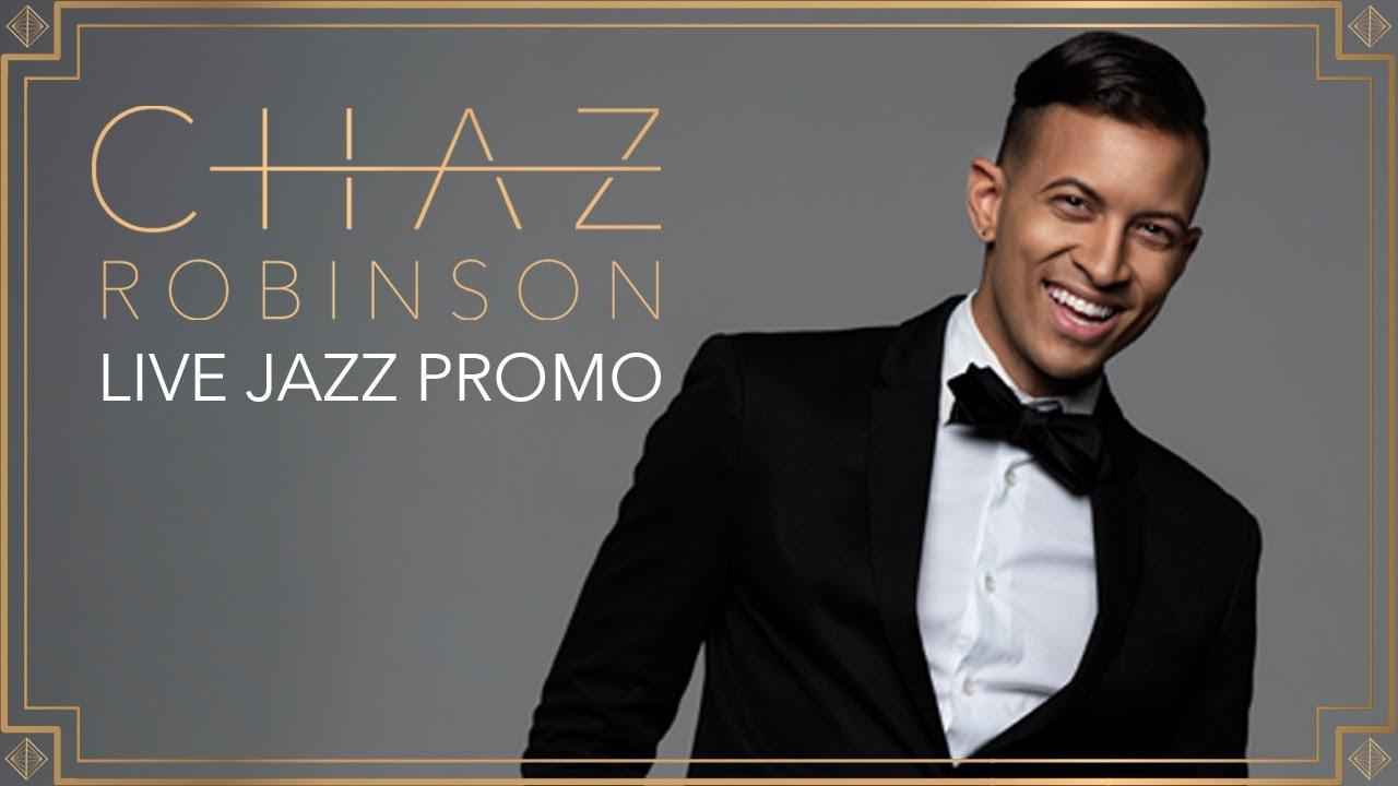 Chaz Robinson | LIVE Jazz Promo