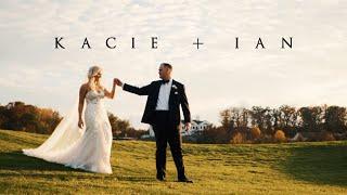 Kacie + Ian CINEMATIC WEDDING FILM