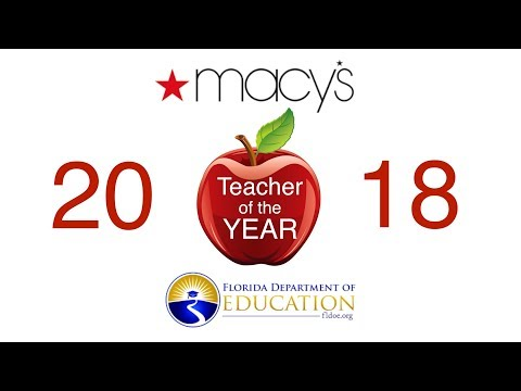 Macy's And Florida Department of Education 2018 Teacher to the Year