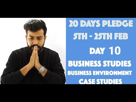 Day- 10 - Business Environment- Case Studies - class 12th #20dayspledge