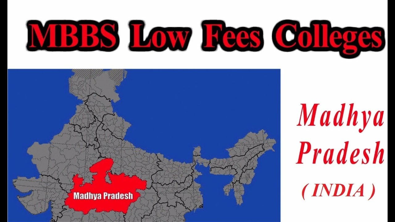Low fees MBBS Colleges in INDIA- Madhya Pradesh