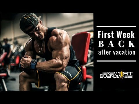 First Week Back After Vacation  - Jeremy Buendia Fitness