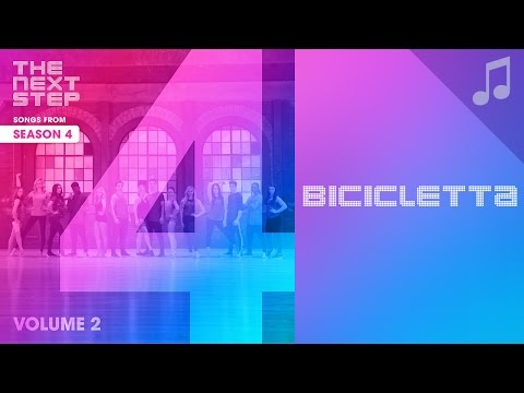 """♪ """"Bicicletta"""" ♪ - Songs from The Next Step"""