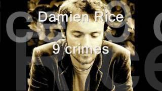 Damien Rice - 9 crimes - ITALIANO