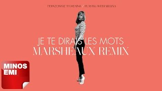 Je Te Dirais Les Mots - Marsheaux Remix