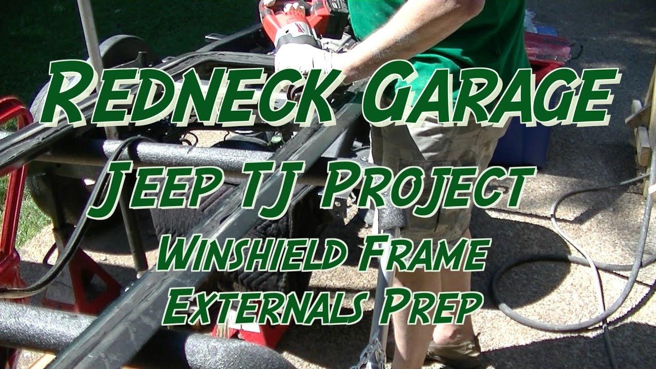 Jeep Wrangler TJ Project - Windshield Frame - Milwaukee Scraper 49 ...