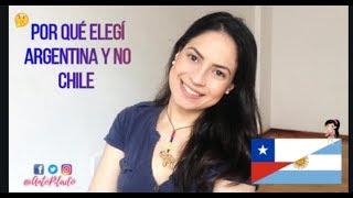 Por que Argentina y no Chile