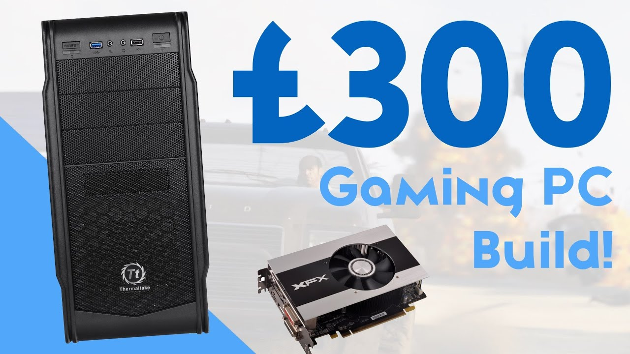 300 gaming pc june
