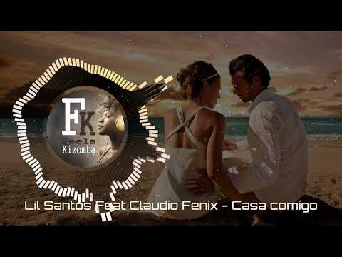Lil Saint feat Cláudio Fénix  - Casa comigo (2017)