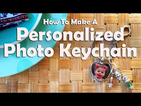 How To Make A Personalized Photo Pendant Key Chain