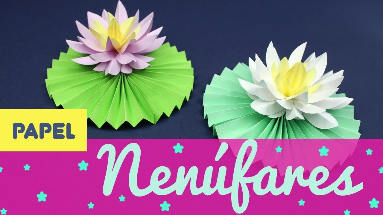 Nenúfares De Papel Cómo Hacer Una Flor De Loto De Origami Paso A Paso Uma Manualidades Youtube