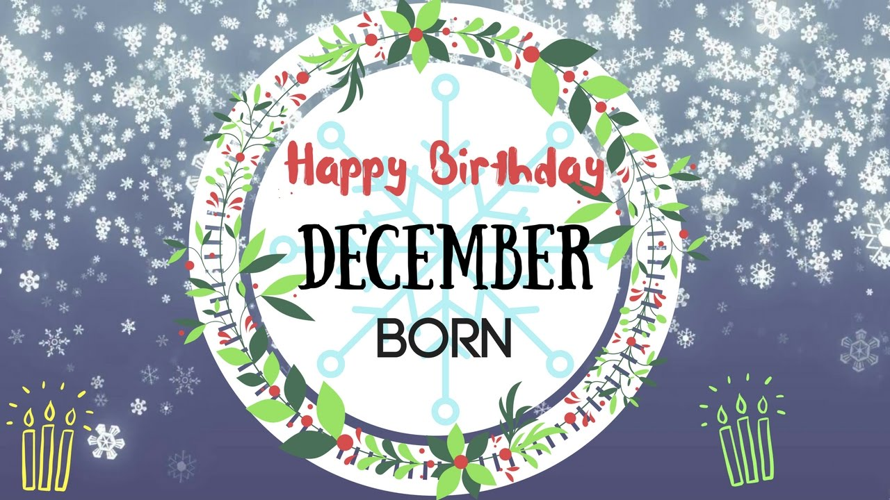 December Born Birthday Wishes