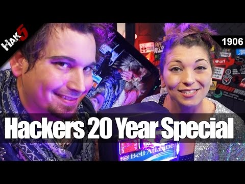 SPECIAL: Hackers 20 Year Anniversary - Hak5 1906