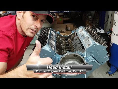 Pontiac V8 Rebuild, Part 12:  How to install heads, properly.