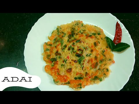 Instant Adai - South Indian Special Recipe