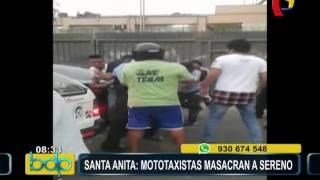 WhatsApp: mototaxistas golpean a serenos en Santa Anita