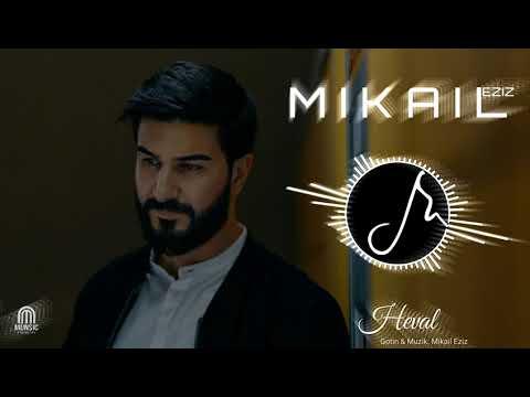 Mikail Eziz - Heval #MUNSIC
