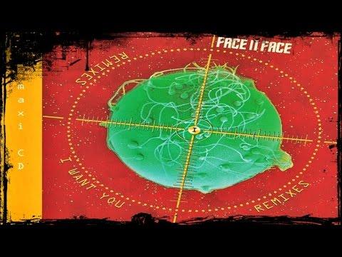 Face II Face - I Want You [Remixes]