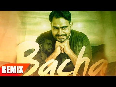 Bacha Remix | Prabh Gill | Jaani | B Praak | Latest Punjabi Song 2016 | Speed Records