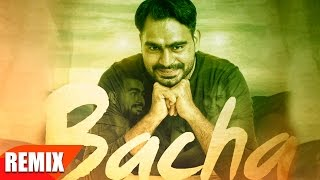 Bacha remix | prabh gill | jaani | b praak | latest punjabi song 2016 | speed records