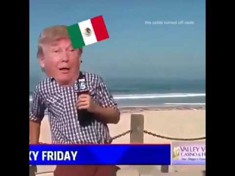 Donald trump scared of Mexico #triggered