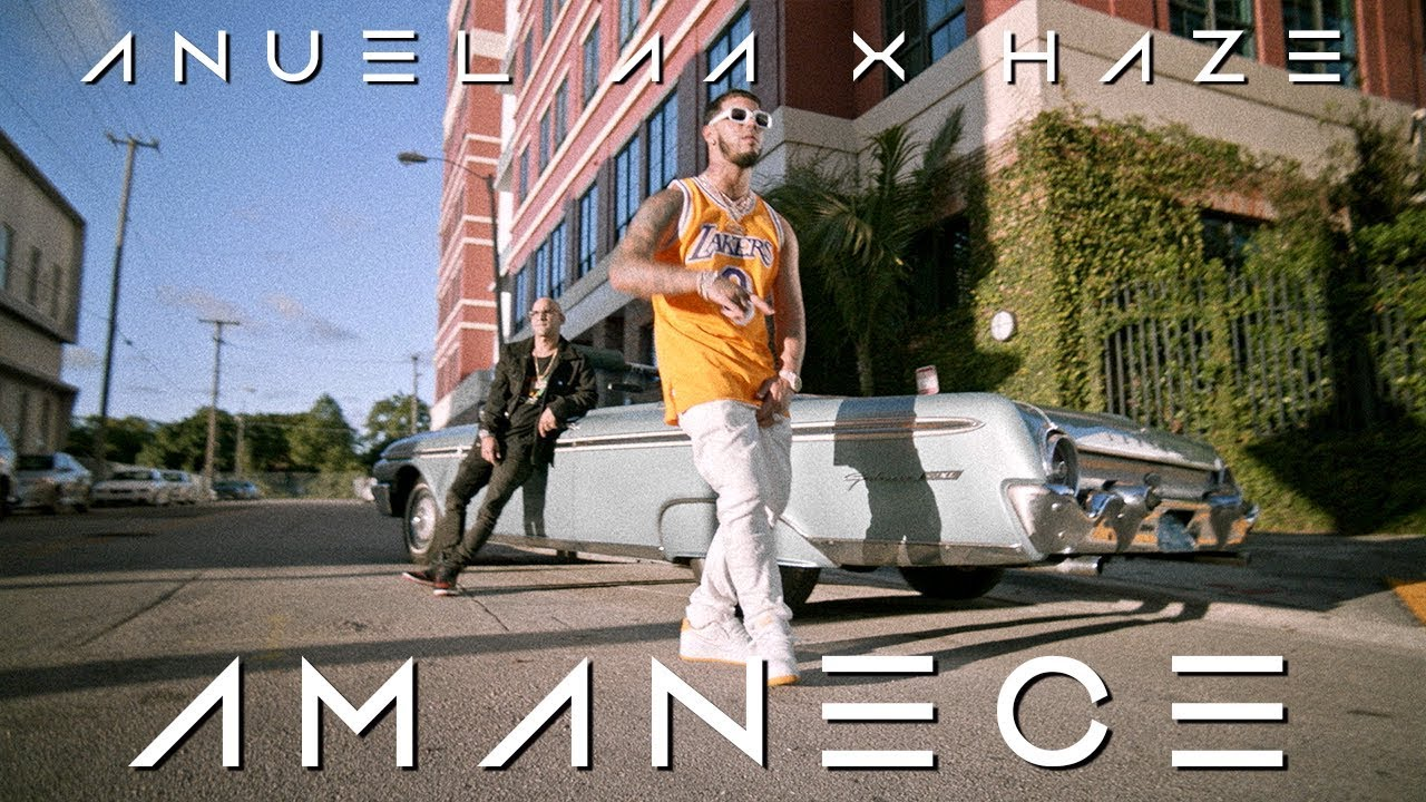 Anuel AA ➕  Haze - Amanece  [Official Video]
